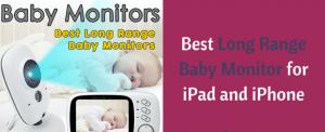 best long range baby monitor